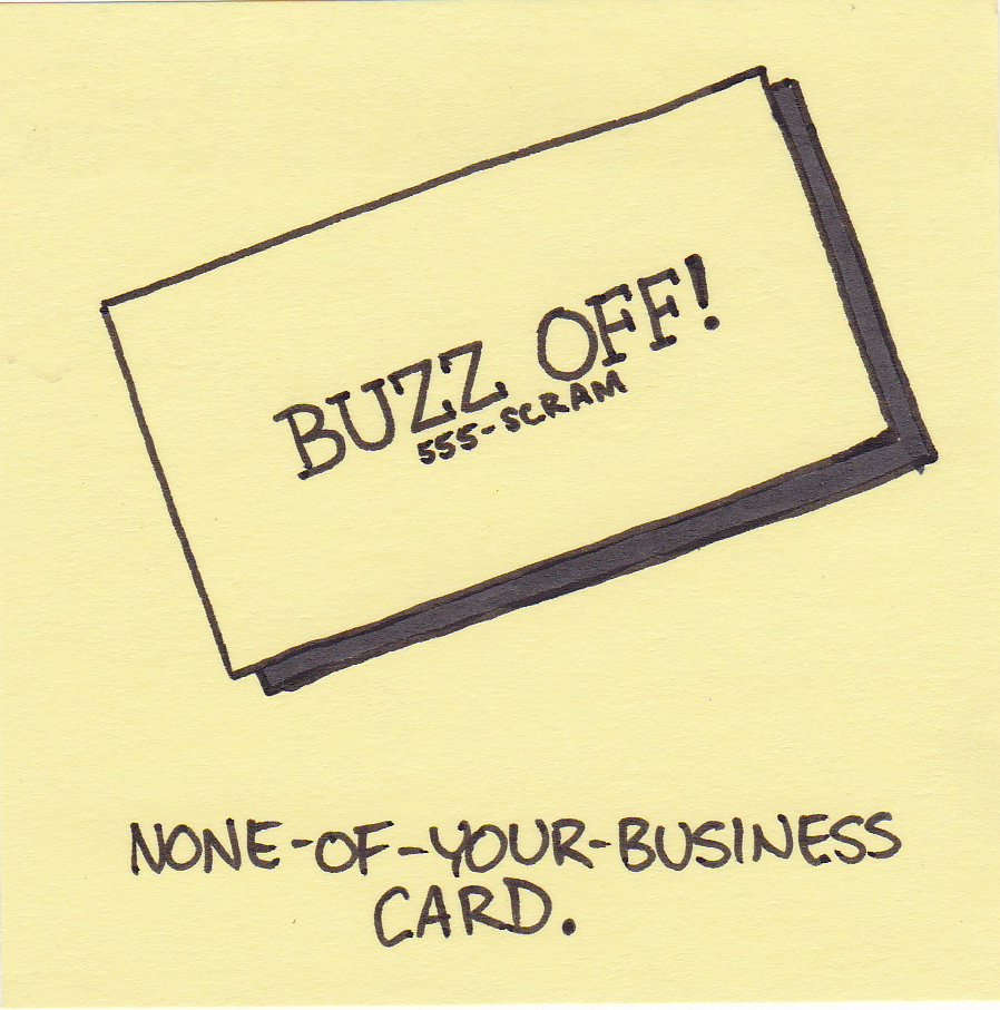 none of your business card | Inkjot