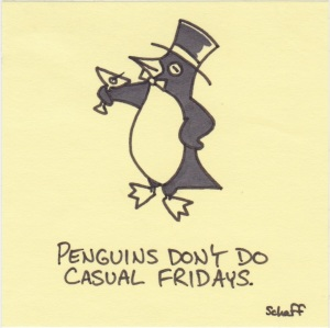 penguins dont do casual